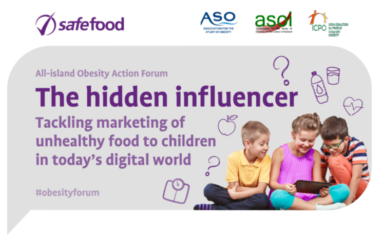Obesity Forum: The hidden influencer – tackling marketing of unhealthy food to children in today's digital world